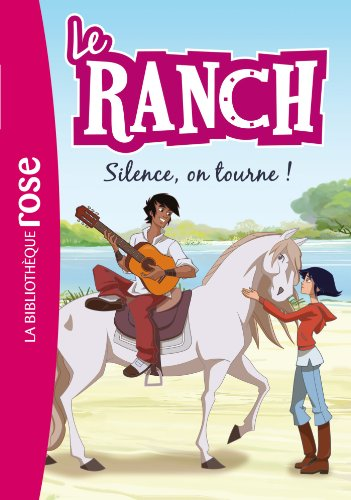 9782012044128: Le Ranch 06 - Silence, on tourne !