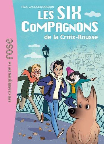 9782012044784: Les Six Compagnons De La Croix-Rousse (French Edition)