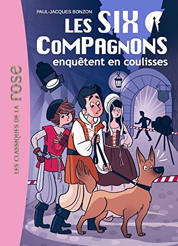9782012045323: Les Six Compagnons 5 - Les Six Compagnons enquêtent en coulisses