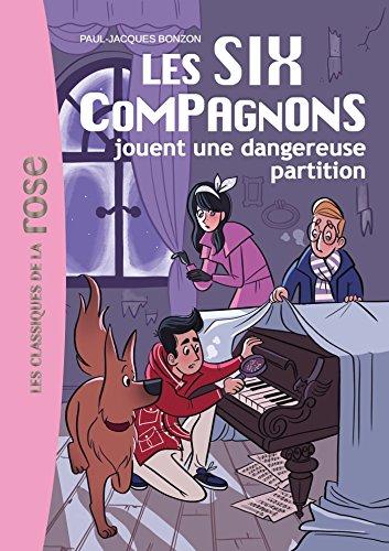 9782012045330: Les Six Compagnons 06 - Les Six Compagnons jouent une dangereuse partition