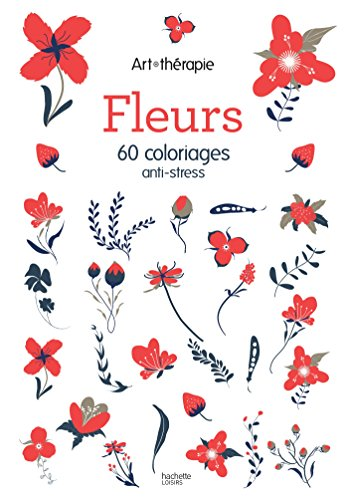 9782012047198: Fleurs: 60 coloriages anti-stress - art therapie (French Edition)