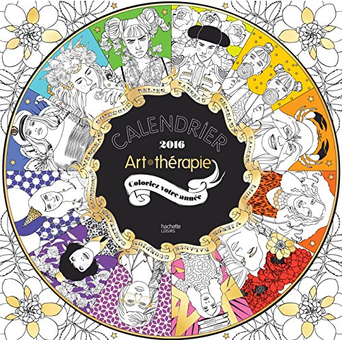 9782012047525: Calendrier Art - therapie 2016 [ calendar ] (French Edition)