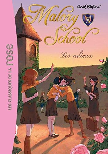 9782012047532: Malory School 06 - Les adieux