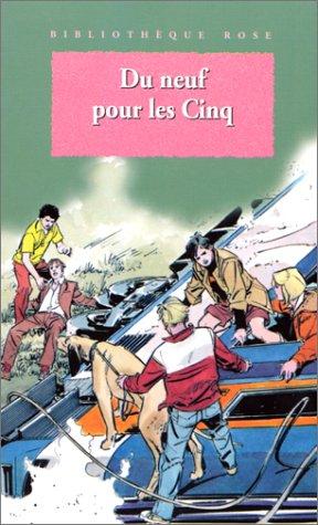 9782012092211: Du neuf pour les Cinq : Une nouvelle aventure des personnages créés par Enid Blyton