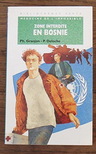 9782012092433: Zone interdite en Bosnie