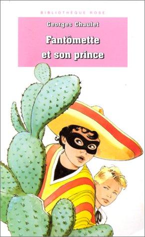9782012094185: Bibliothèque rose : Fantomette - Fantomette et son Prince