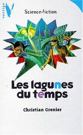 9782012095137: Les lagunes du temps