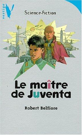 9782012095977: Le maître de Juventa