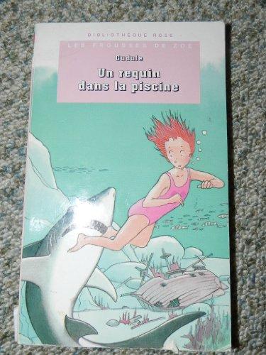 9782012096400: Les frousses de Zoé : Un requin dans la piscine