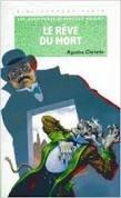 Les aventures d'Hercule Poirot : Le rêve: Agatha Christie