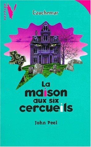 9782012096684: La maison aux six cercueils