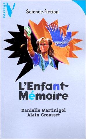 9782012097049: L'Enfant-mémoire