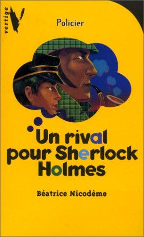 9782012097094: Un rival pour Sherlock Holmes
