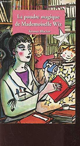 9782012097322: Sorcière particulière : La poudre magique de mademoiselle Wiz