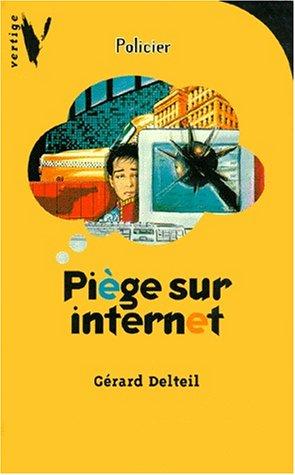 9782012097513: Piège sur Internet