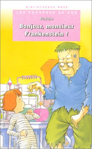 Bonjour monsieur Frankenstein: n/a