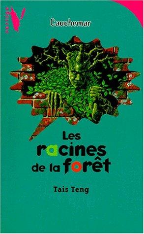 9782012098138: Les racines de la forêt