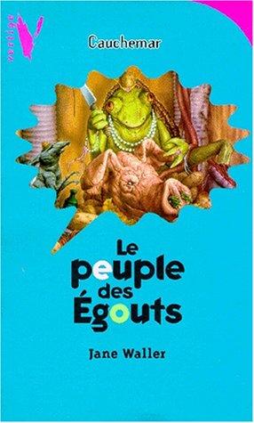 Le peuple des égouts (9782012098145) by Jane Waller
