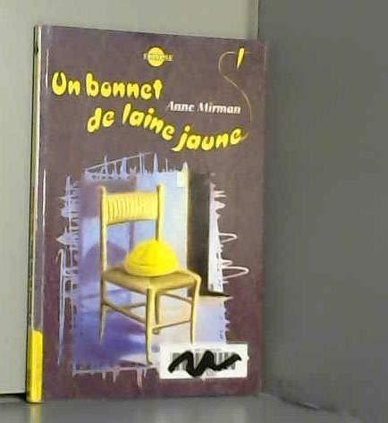 9782012098275: Un bonnet de laine jaune