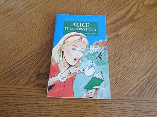 9782012098619: Bibliothèque verte : Alice et le carnet vert