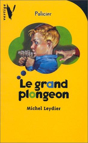 Vertige : vertige policier - le grand: Leydier M.