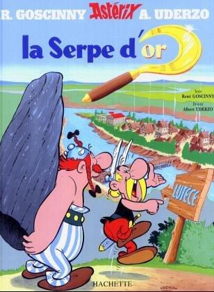 La Serpe d'or: Goscinny René, Uderzo