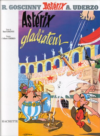 9782012100046: Astérix gladiateur