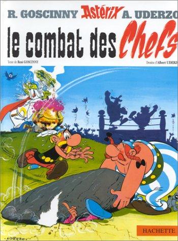 Le Combat des chefs (French Edition): Uderzo, Albert, Goscinny,
