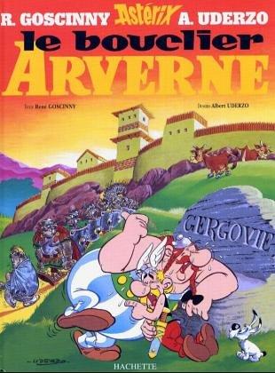 Le Bouclier Arverne (Une aventure d'Asterix) (French: Goscinny; Uderzo