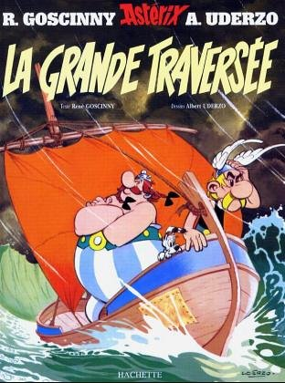 9782012100220: Asterix: La Grande Traversee (French Edition)