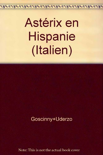 9782012100428: Astérix en Hispanie (Italien)