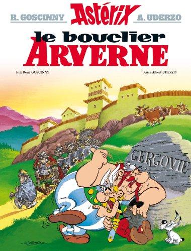Le Bouclier Arverne: Asterix Tome 11: Goscinny,Uderzo