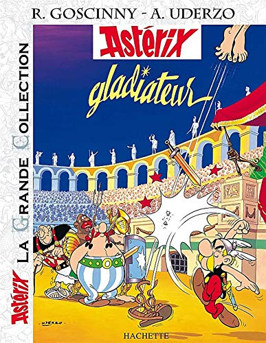 9782012101678: Astérix La Grande Collection - Astérix gladiateur - n°4 (Asterix La Grande Collection) (French Edition)