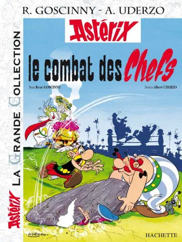 9782012101746: Astérix La Grande Collection - Le combat des chefs - nº7 (Astérix Grande Collection)