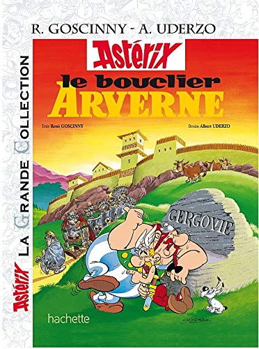 Astérix La Grande Collection - Le bouclier arverne - n°11 (Asterix La Grande Collection) (French Edition) (2012101798) by Rene Goscinny; Albert Uderzo