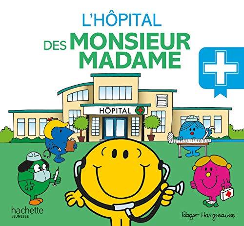 9782012102316: L'hôpital des Monsieur Madame