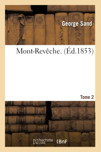 9782012151444: Mont-Reveche.Tome 2 (Litterature) (French Edition)