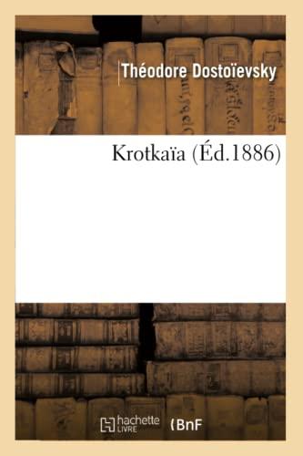 Krotkaïa: Théodore Dostoïevsky