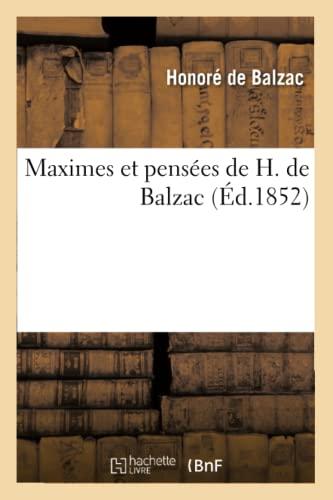 9782012154858: Maximes et pens�es de H. de Balzac