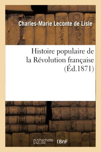 9782012158047: Histoire populaire de la R�volution fran�aise