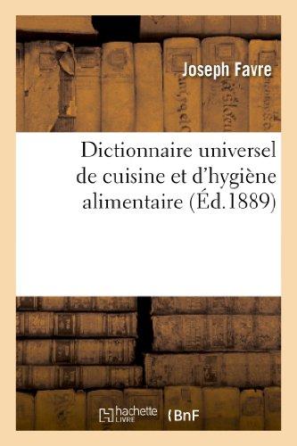 9782012161481: Dictionnaire Universel de Cuisine Et D'Hygiene Alimentaire (Savoirs Et Traditions) (French Edition)