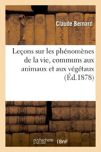 9782012163256: Le�ons sur les ph�nom�nes de la vie, communs aux animaux et aux v�g�taux