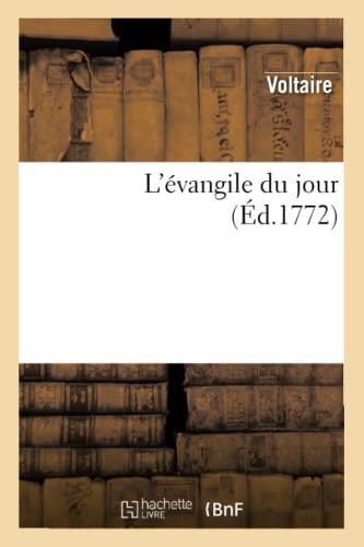 9782012167087: L'Evangile Du Jour. Contenant Les Colimacons Du R.P. L'Escarbotier (Religion) (French Edition)