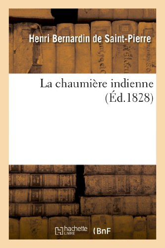 9782012169128: La Chaumiere Indienne (Litterature) (French Edition)