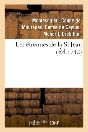 Les étrennes de la St Jean .: Anne Claude Philippe