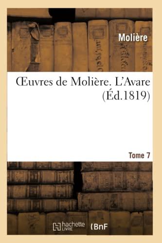 Oeuvres de Moliere. Tome 7 L'Avare (French: Moliere