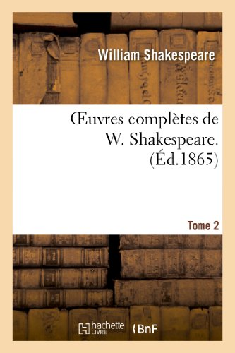 9782012175266: Oeuvres Completes de W. Shakespeare. T. 2 (Litterature) (French Edition)