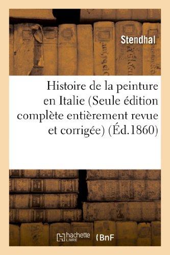 9782012177178: Histoire de La Peinture En Italie (Seule Edition Complete Entierement Revue Et Corrigee) (Arts) (French Edition)
