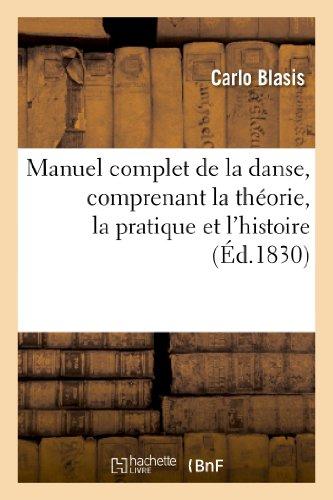 Manuel complet de la danse, comprenant la: Carlo Blasis