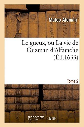 9782012188358: Le Gueux, Ou la Vie de Guzman d'Alfarache. T. 2